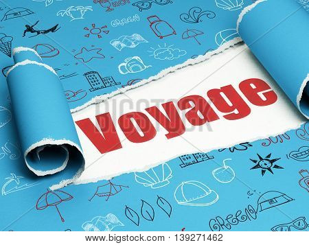 Vacation concept: red text Voyage under the curled piece of Blue torn paper with  Hand Drawn Vacation Icons, 3D rendering