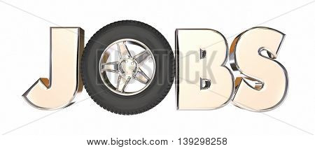 Jobs Automotive Trucking Career Wheels Word 3d Illustration