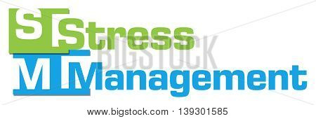 Stress management text written over green blue background.
