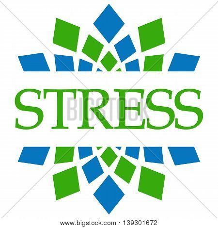 Stress text written over green blue circular background.