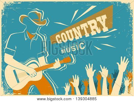 Country Music Festival With Musician Playing Guitar On Old Vintage Paper Texture