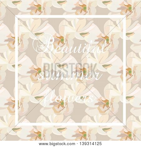 Watercolor Cream Spring flowers Card background. Vintage Vector Pattern flowers texture textile background. Cream pastel colors