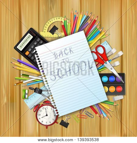 Back to school background with supplies tool a sheet of notebook and place for text. Layered realistic vector illustration.