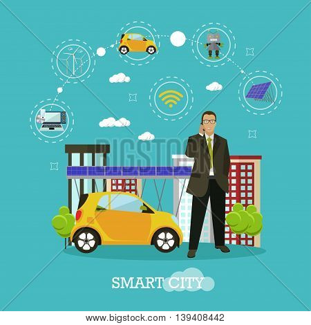 Smart city concept vector illustration in flat style. Businessman talks by smart phone. Internet of things and new technologies design elements and icons.