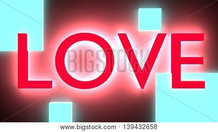 San Valentine card with neon shine LOVE word. Glowing letters. 3D rendering