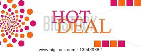 Hot deal text written over pink orange background.