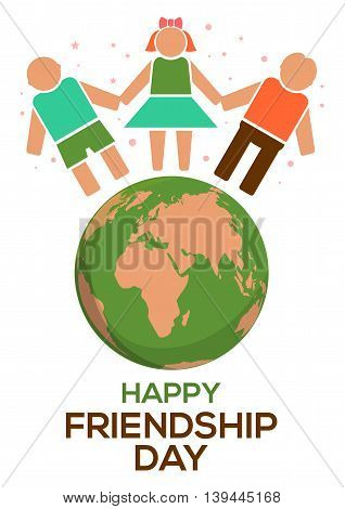 Friendship Day concept. Planets Earth people holding hands and inscription - Happy Friendship Day. Vector illustration