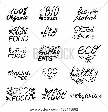 Set of eco organic bio logos, labels. Hand drawn signs. Raw, vegetarian food badges, stamps and stickers. Organic tags and elements for cafe,restaurants, products packaging etc. Vector