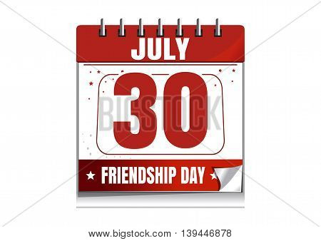 30 July - date of the International Friendship Day celebrations. Wall calendar with the date of July 30. Friendship Day design. Vector illustration