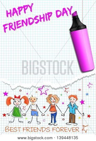 Greeting card for International Friendship Day. Happy smiling people holding hands and inscription in a school notebook - HAPPY FRIENDSHIP DAY BEST FRIENDS FOREVER