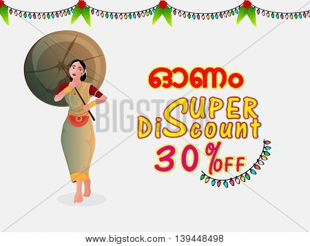 Super Discount Offer with 30% Off, Vector illustration of Stylish Text Onam in Malayalam and young girl in traditional dress, Can be used as Poster, Banner or Flyer design.