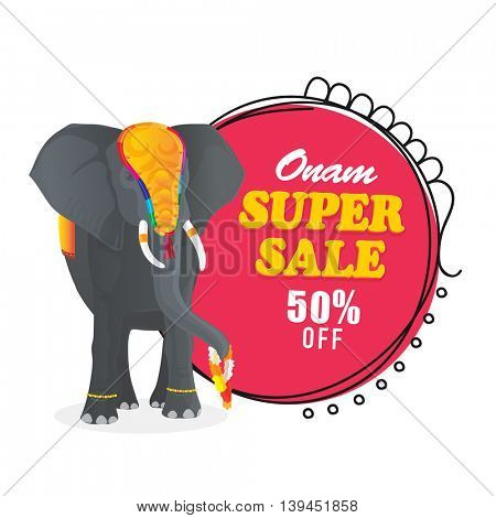 Onam Super Sale with 50% Off, Creative Poster, Banner or Flyer design with illustration of a decorated elephant.