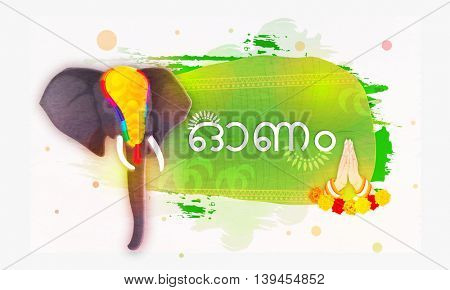 Creative Text Onam in Malayalam with decorated elephant face and woman hand in Indian greeting pose (Namaste), Vector illustration for South Indian Famous Festival celebration.