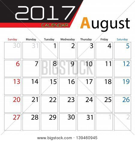 Calendar 2017 August month design on white background vector illustration.