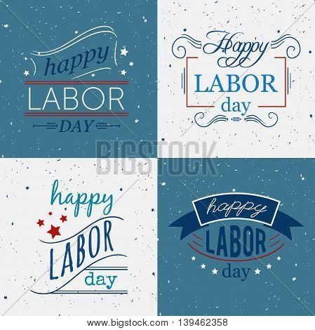 Happy Labor day. Set of badges and labels on grunge background. Typography concept design for t-shirt, print, card. Vector illustration