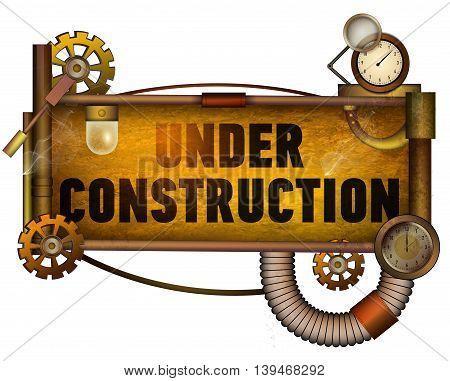 Under construction banner. Grunge, steam punk. Vector illustration.