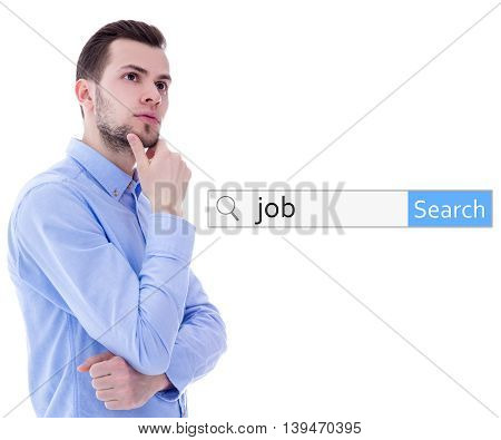 Internet And Job Search Concept - Search Bar With Word Job And Young Man Thinking About Something Is