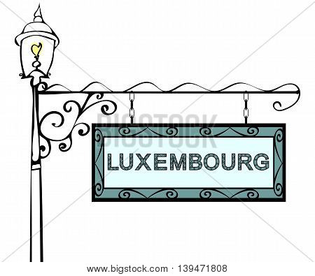 Luxembourg retro vintage lamppost pointer. Luxembourg Capital Luxembourg city tourism travel.