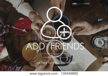 Add Friends Community Connection Socialize Concept
