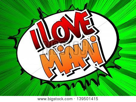 I Love Miami - Comic book style word.