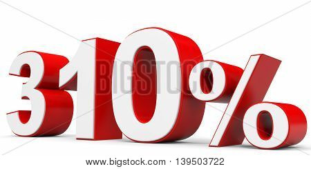 Discount 310 percent on white background. 3D illustration.