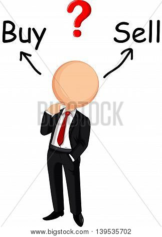 Businessman cartoon confused choose buy or sell