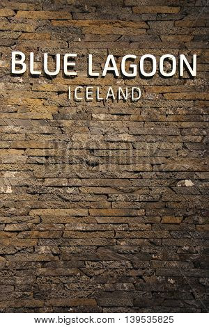 ICELAND -JULY 6, 2016: Sign at the famous Blue Lagoon Geothermal Spa in Iceland.  The Blue Lagoon geothermal spa is one of the most visited attractions in Iceland