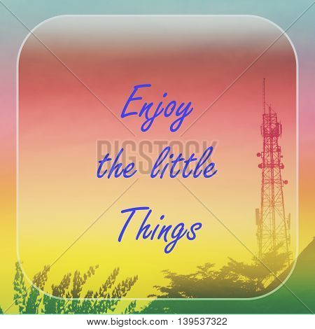 Inspirational Motivational Quote On Abstract Sunset With Antenna Background