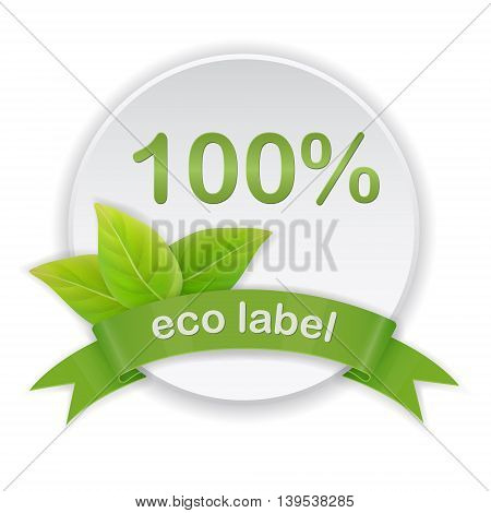 Eco label with green leaves and ribbon. Realistic style.