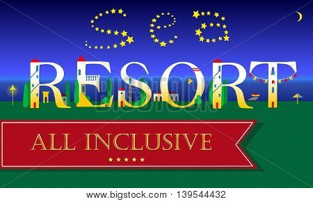 Sea Resort Inscription. All inclusive. Cute houses on the night beach. Artistic Font. Stars in the sky. Red banner