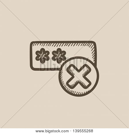 Wrong password vector sketch icon isolated on background. Hand drawn Wrong password icon. Wrong password sketch icon for infographic, website or app.