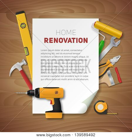 Home renovation banner with vector realistic hand tools. Electric drill, pliers, paint roller, brush, hammer, spanner, meter and spirit level. House remodeling poster on vintage wooden background
