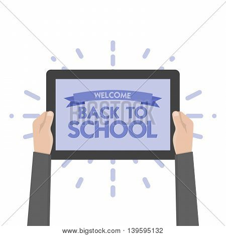 Hand holding sign back to school vector illustration. Tablet.