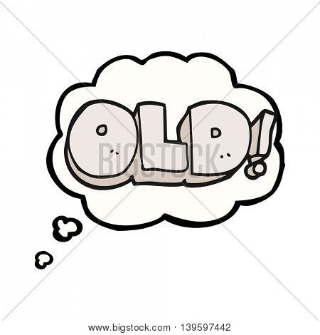 freehand drawn thought bubble cartoon word old