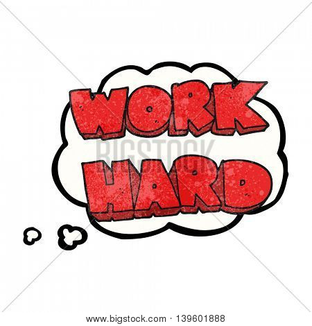 freehand drawn thought bubble textured cartoon work hard symbol