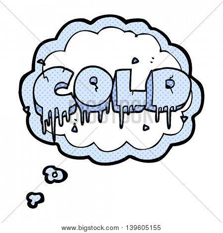 freehand drawn thought bubble cartoon cold text symbol