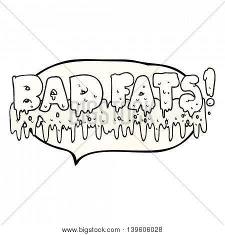 freehand drawn texture speech bubble cartoon bad fats