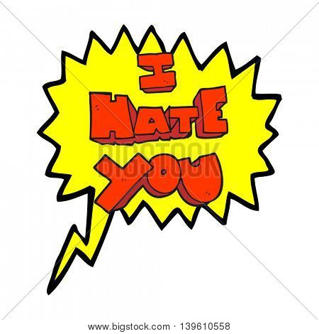 I hate you freehand drawn speech bubble cartoon symbol