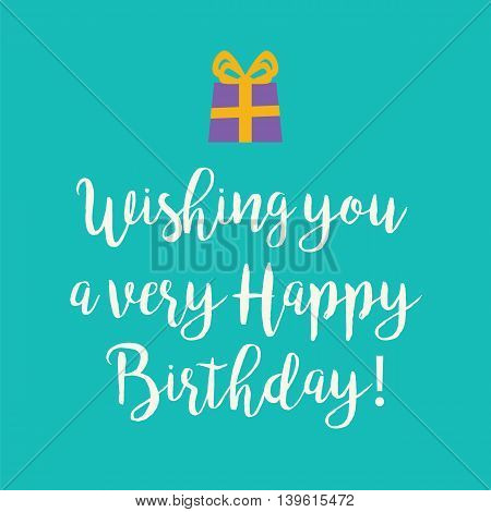 Cute Happy Birthday to You card with a handwritten text and an purple wrapped birthday gift with orange ribbon bow on a teal blue background.