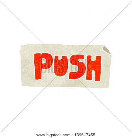 freehand retro cartoon push door sign