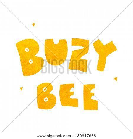 freehand retro cartoon buzy bee text symbol