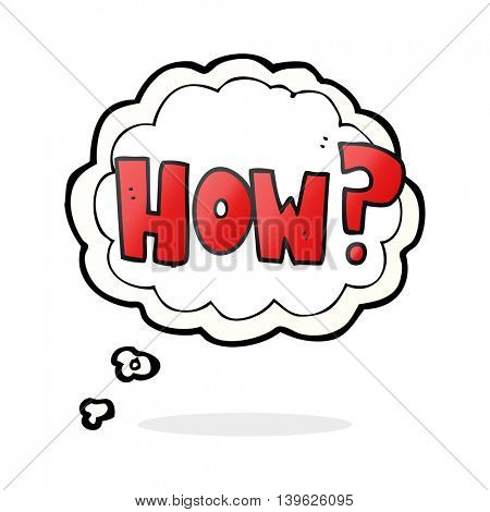 freehand drawn thought bubble cartoon how? sign