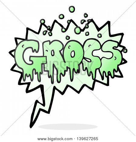 freehand drawn speech bubble cartoon word gross