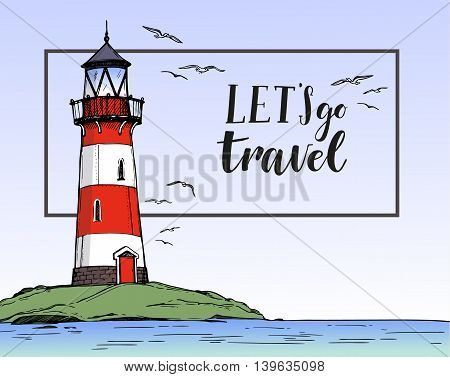 Hand Drawn Vector Illustration - Lighthouse On The Sea With Gulls. Let's Go Travel. Background Of La