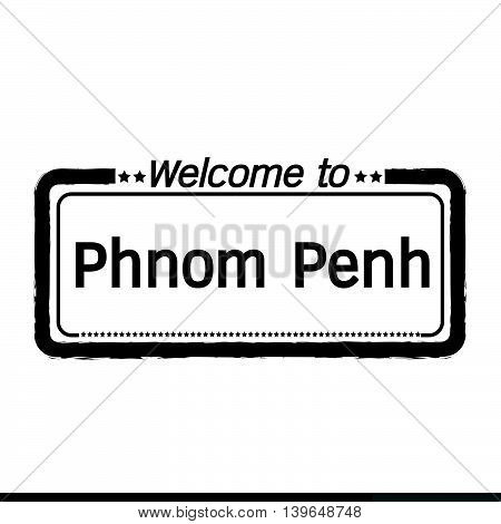 Welcome to Phnom Penh city illustration design