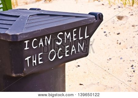 Slogan I Can Smell The Ocean On A Garbage Can At The Beach