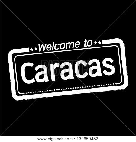 an images of Welcome to Caracas City illustration design