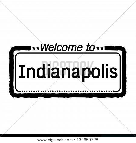 an images of Welcome to Indianapolis City illustration design