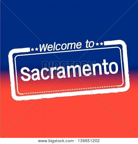 an images of Welcome to Sacramento City illustration design