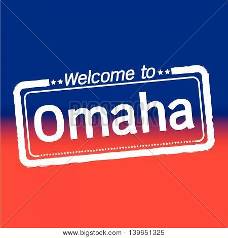 an images of Welcome to Omaha City illustration design